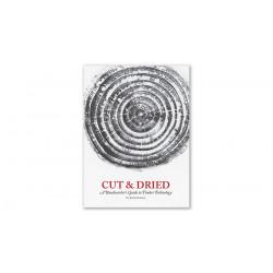 Cut & Dried